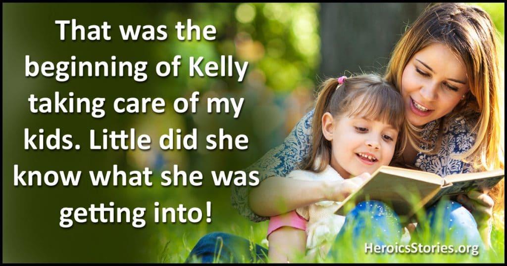 Call Kelly